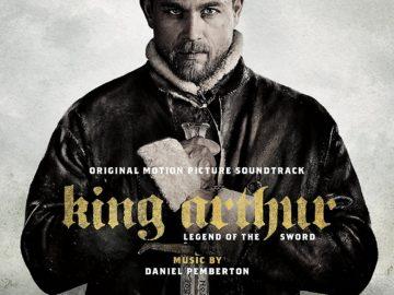Daniel Pemberton - King Arthur:Legend of the Sword